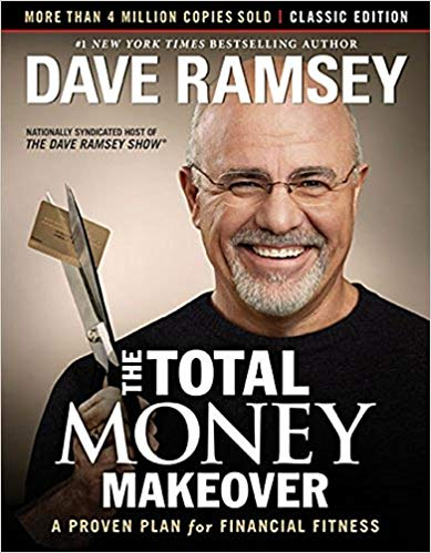 The Total Money Makeover: A Proven Plan for Financial Fitness by Dave Ramsey
